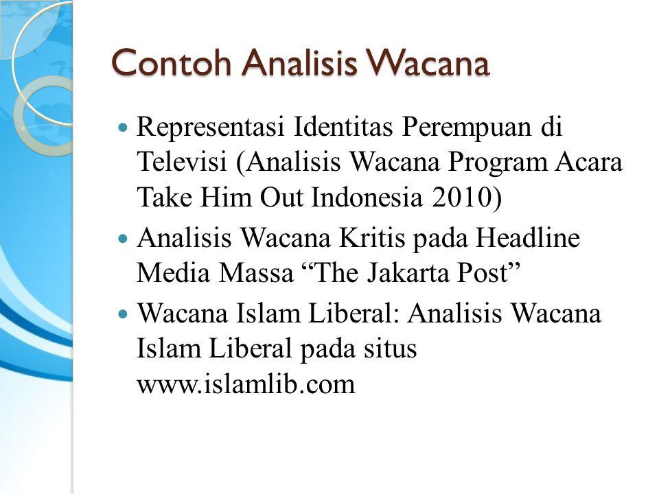 Contoh Analisis Wacana Representasi Identitas Perempuan di Televisi (Analisis Wacana Program Acara Take Him Out Indonesia 2010) Analisis Wacana Kritis