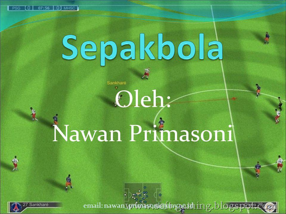 Oleh: Nawan Primasoni email: nawan_primasoni@uny.ac.id