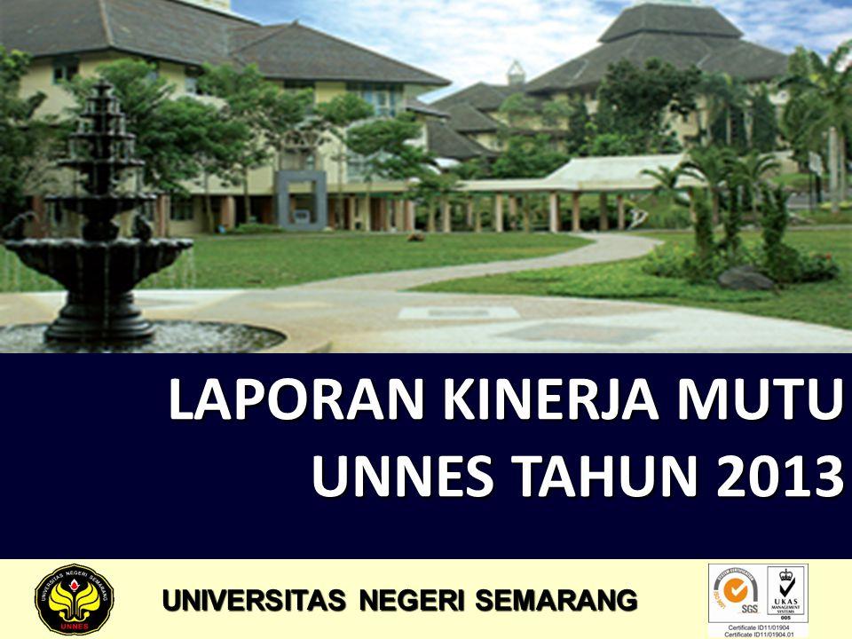 LAPORAN KINERJA MUTU UNNES TAHUN 2013 UNIVERSITAS NEGERI SEMARANG