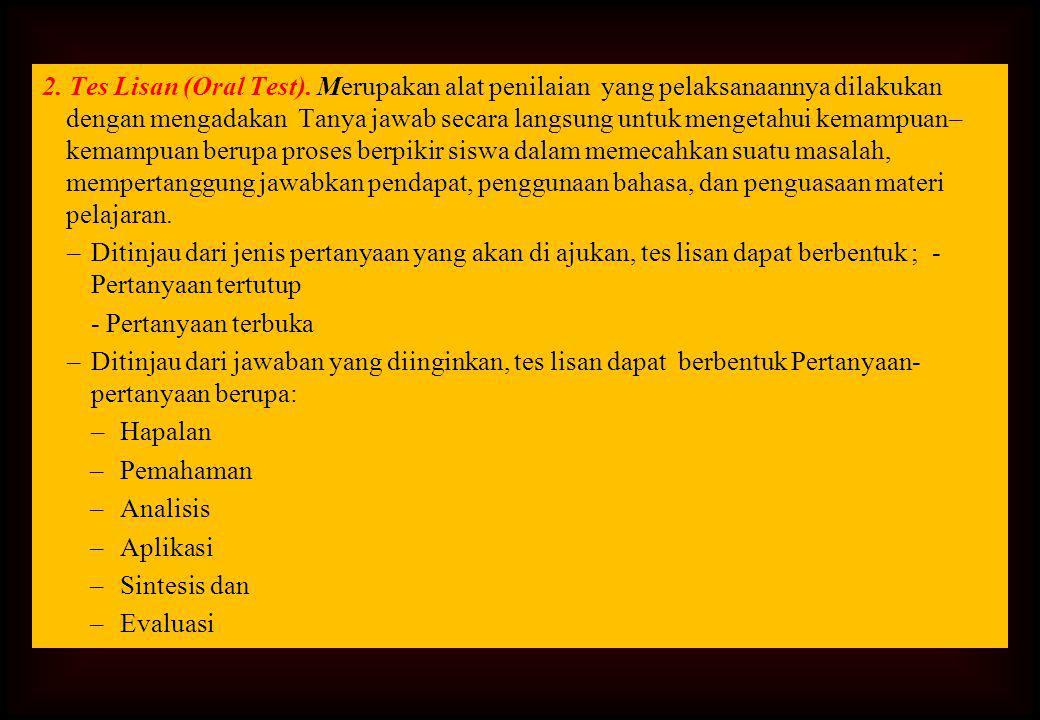 2.Tes Lisan (Oral Test).