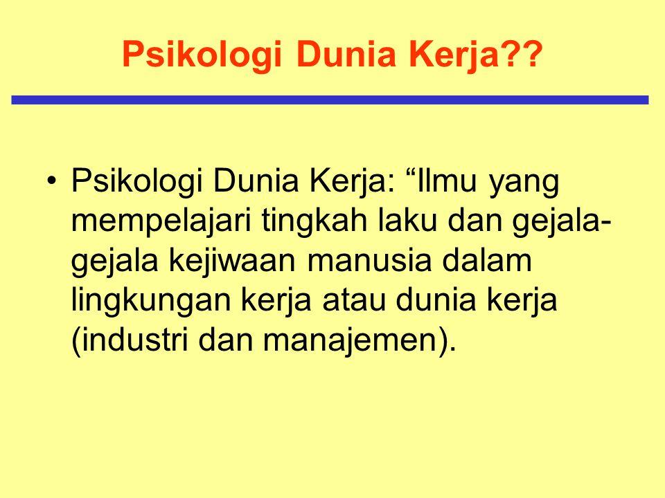 Psikologi Dunia Kerja?.