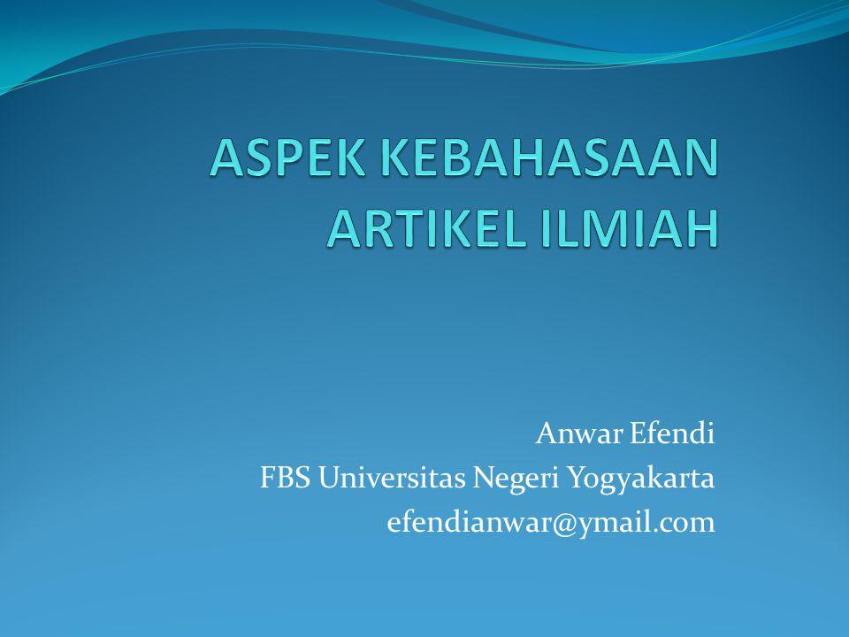 Anwar Efendi FBS Universitas Negeri Yogyakarta efendianwar@ymail.com