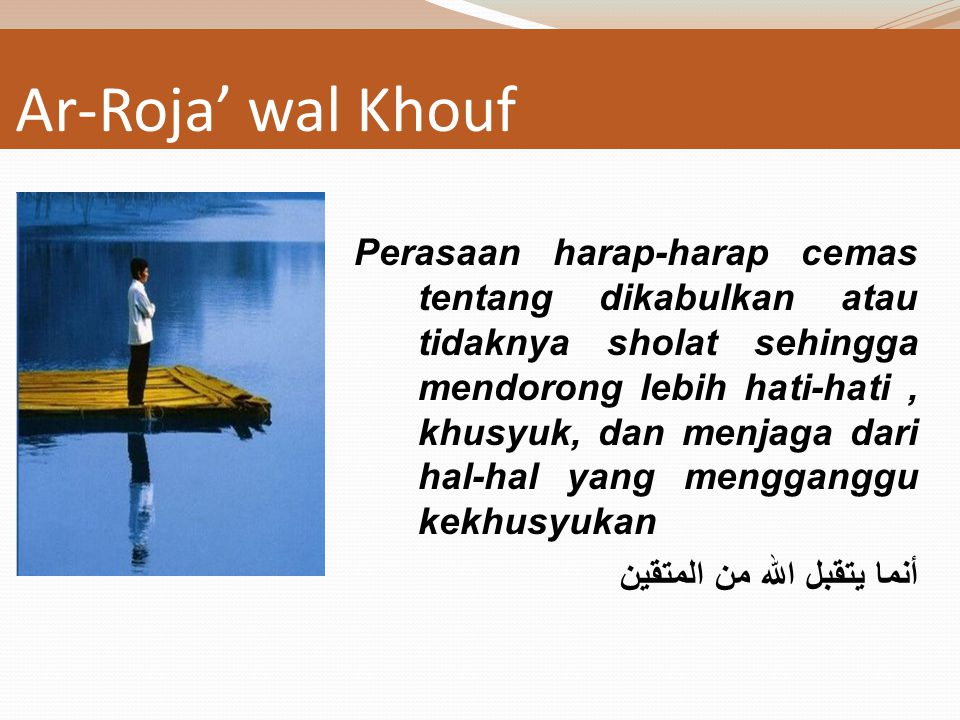 At-Ta'dzim lillah Ta'zhim (rasa hormat) yang lahir dari ma'rifat akan kemuliaan dan keagungan Allah (akan melahirkan rasa pasrah / istikanah) dan ma'r