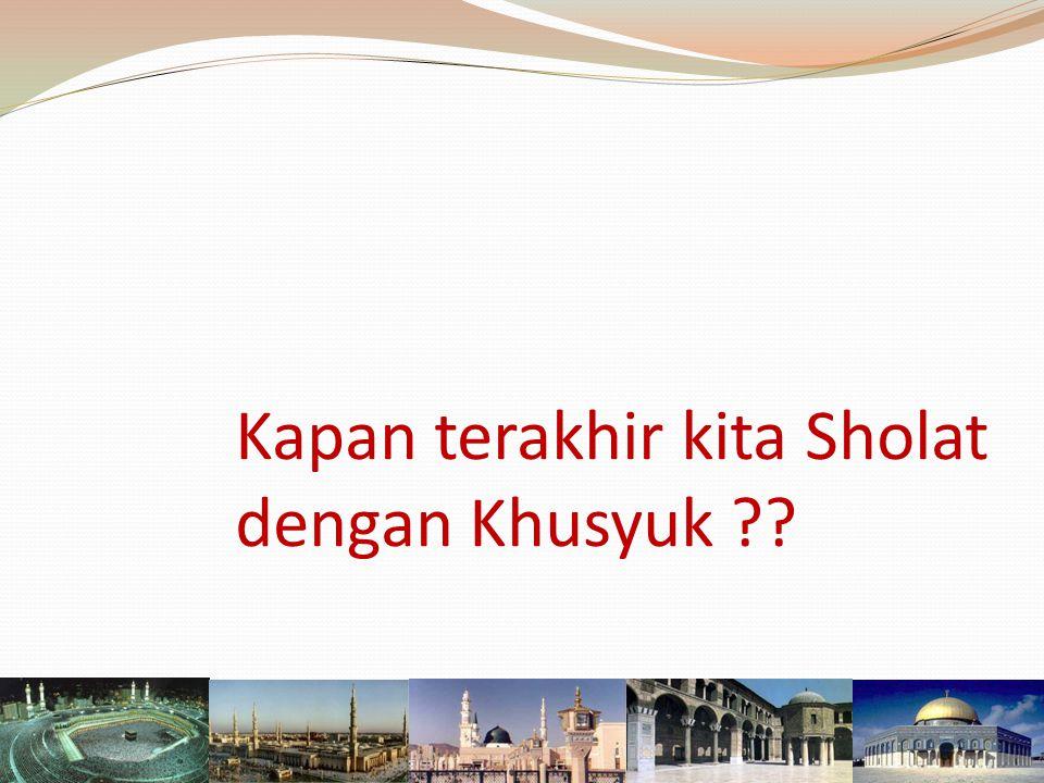 Seri Fiqh Sholat : Menggapai Sholat Khusyuk Hatta Syamsuddin, Lc