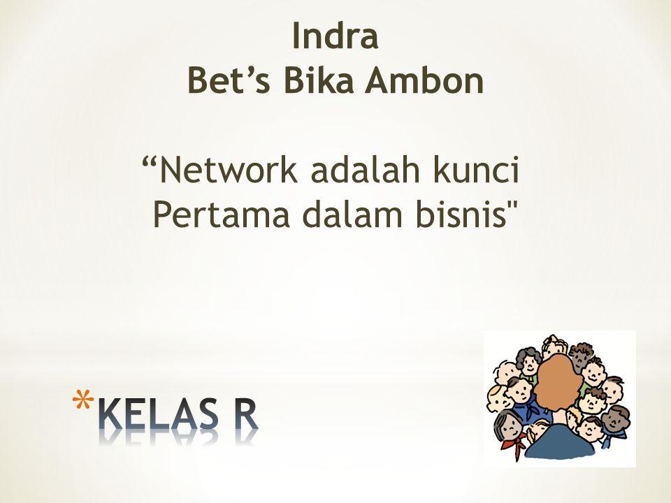 Indra Bet's Bika Ambon Network adalah kunci Pertama dalam bisnis