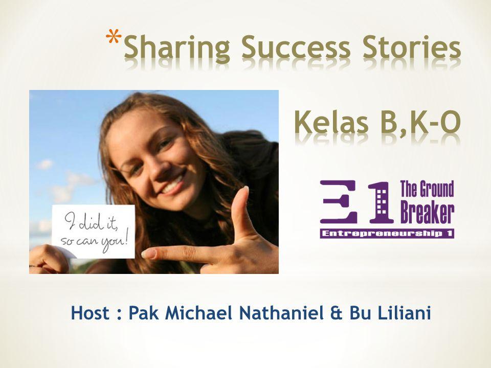 Host : Pak Michael Nathaniel & Bu Liliani