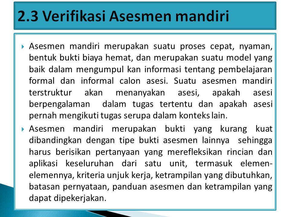a.Menjelaskan langkah-langkah proses asesmen. b.