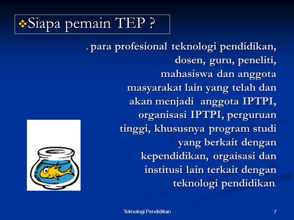 Teknologi Pendidikan 7.