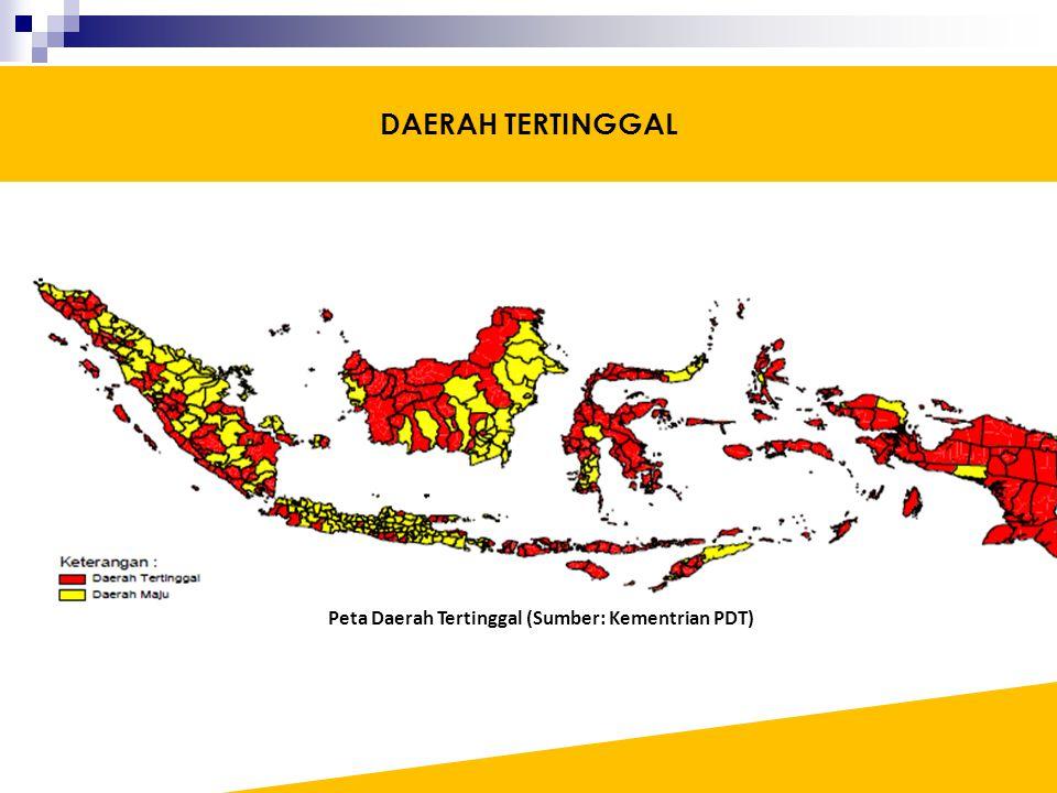Peta Daerah Tertinggal (Sumber: Kementrian PDT) DAERAH TERTINGGAL