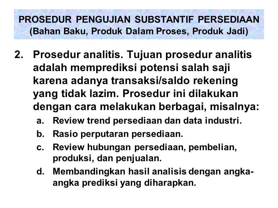 2.Prosedur analitis.