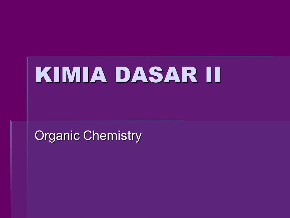 KIMIA DASAR II Organic Chemistry
