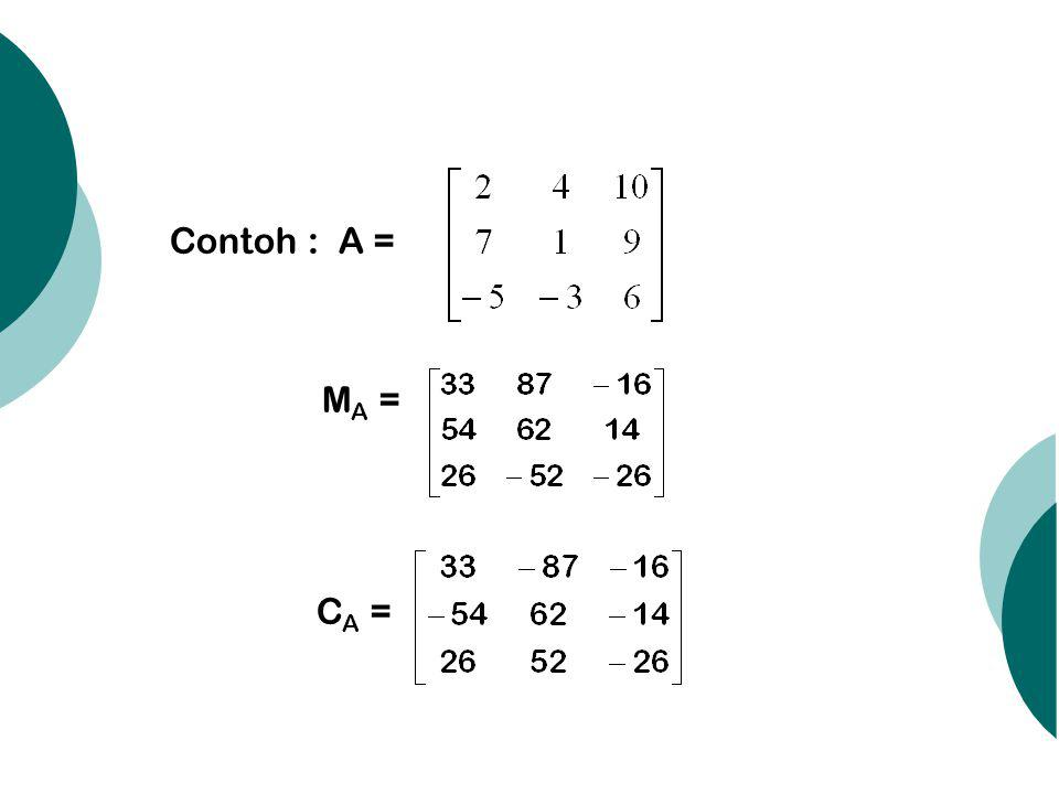 Contoh : A = M A = C A =