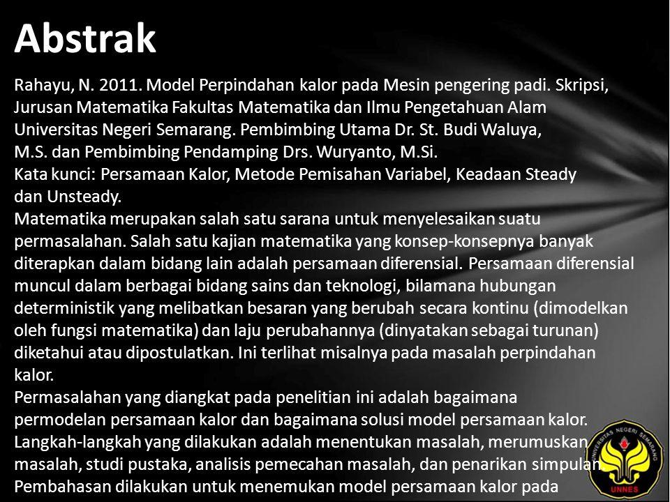 Abstrak Rahayu, N. 2011. Model Perpindahan kalor pada Mesin pengering padi.