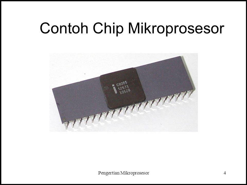 Pengertian Mikroprosesor4 Contoh Chip Mikroprosesor
