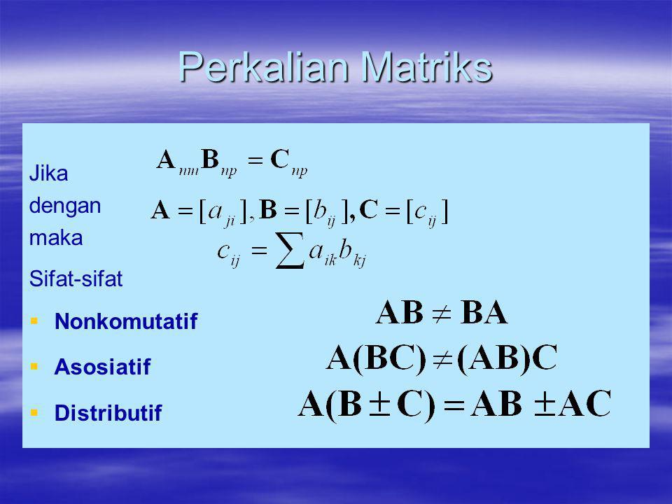 Diferensial Matriks Misalkan maka
