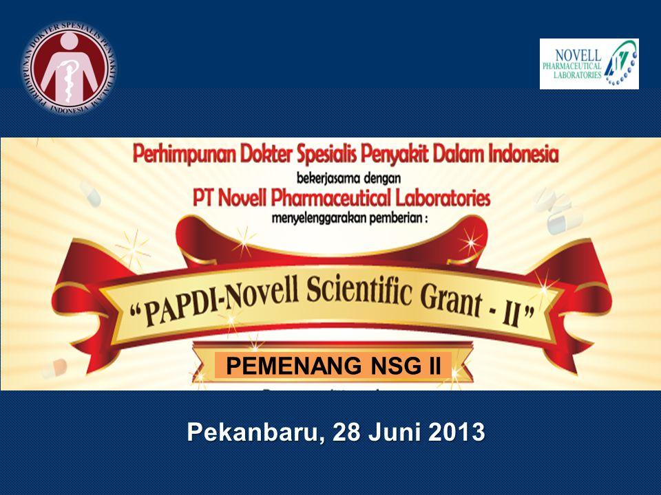 Pekanbaru, 28 Juni 2013 PEMENANG NSG II