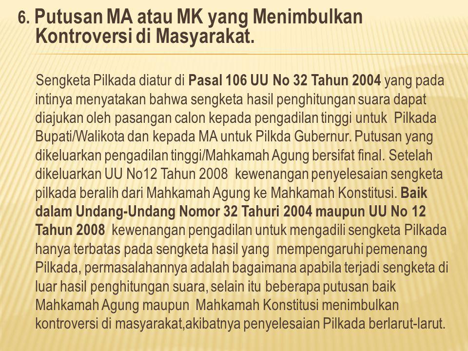 6.Putusan MA atau MK yang Menimbulkan Kontroversi di Masyarakat.