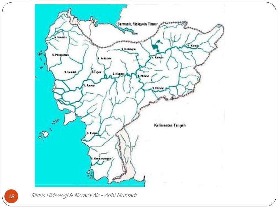 Siklus Hidrologi & Neraca Air - Adhi Muhtadi 18
