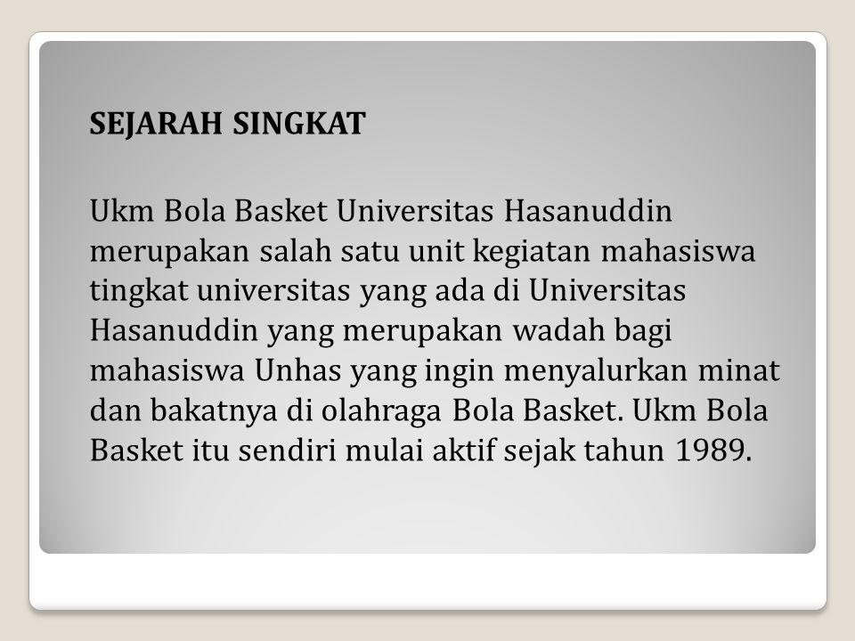 UKM Bola Basket telah 9 kali melakukan pergantian kepengurusan yang diangkat langsung dari hasil musyawarah kerja kepengurusan UKM Bola Basket Unhas sebagai berikut dari awal berdirinya hingga sekarang : Periode 1989-1992 : Bakri Periode 1990-1997 : Adi A.