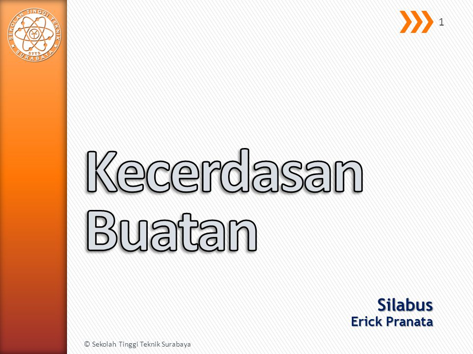 Silabus Erick Pranata © Sekolah Tinggi Teknik Surabaya 1