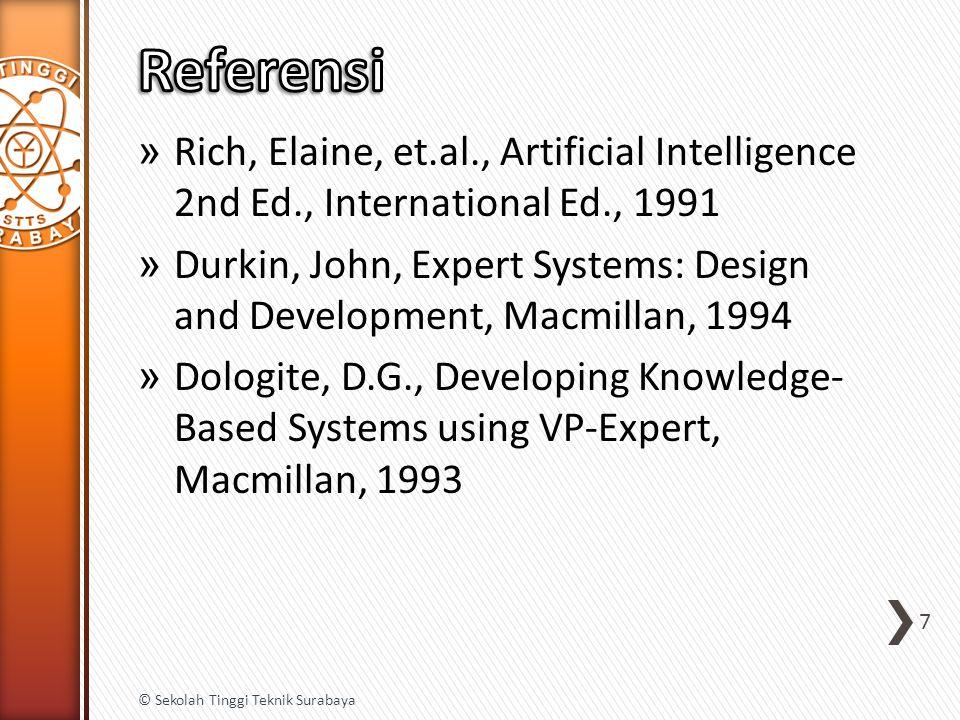 » Rich, Elaine, et.al., Artificial Intelligence 2nd Ed., International Ed., 1991 » Durkin, John, Expert Systems: Design and Development, Macmillan, 19