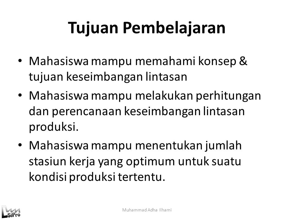 Tugas B 1.Lakukan penyeimbangan lintasan untuk permasalahan berikut: Muhammad Adha Ilhami