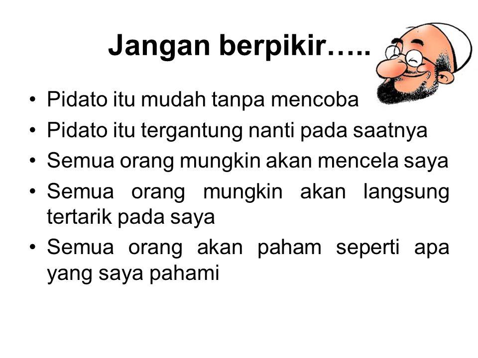 Jangan berpikir…..