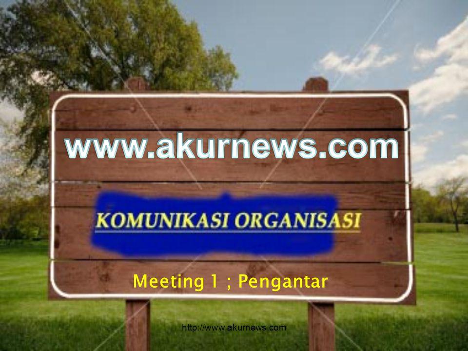 Meeting 1 ; Pengantar http://www.akurnews.com