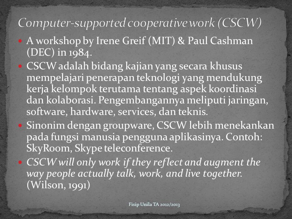 A workshop by Irene Greif (MIT) & Paul Cashman (DEC) in 1984.
