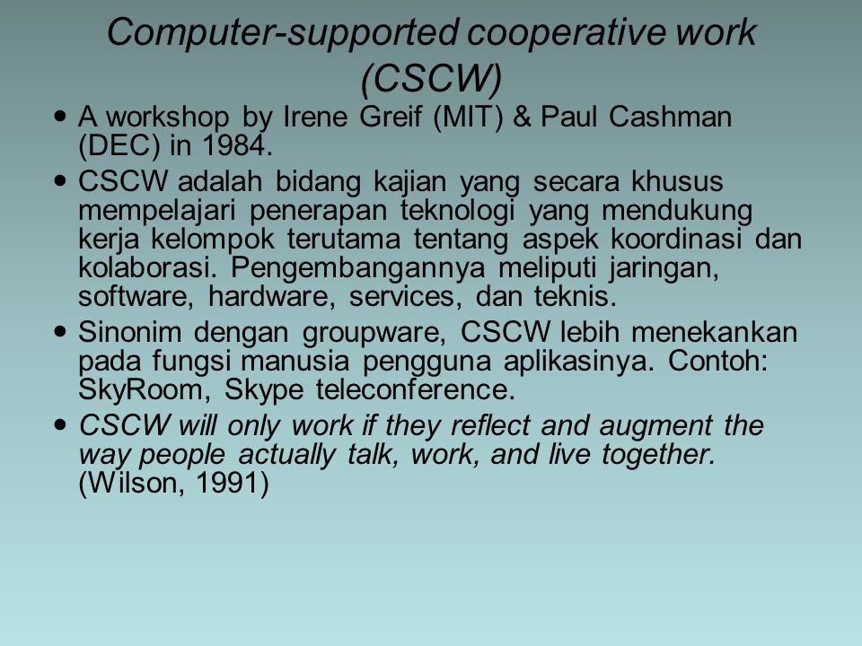 A workshop by Irene Greif (MIT) & Paul Cashman (DEC) in 1984.