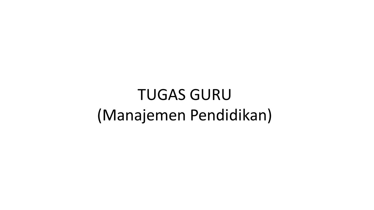 Pengambilan Keputusan Motivasi Komunikasi Kepemimpinan Layanan Khusus Supervisi dan Pengawasan Manajemen Waktu