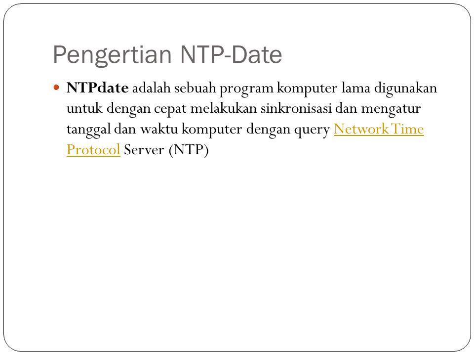Kelebihan NTP Kelebihan NTP ini didapat dari sistem estimasinya yang hebat yang mengandalkan tiga buah variabel kunci yang didapat dari hubungan antara client dan servernya.