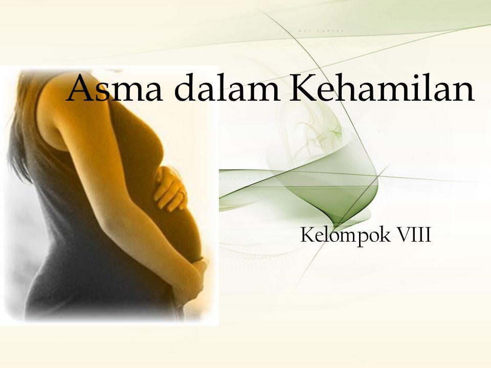 Pengaruh kehamilan terhadap asma Pengaruh kehamilan terhadap asma TIDAK SAMA.