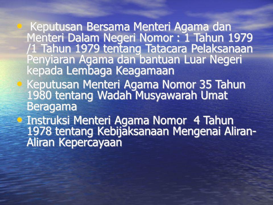 Keputusan Bersama Menteri Agama dan Menteri Dalam Negeri Nomor : 1 Tahun 1979 /1 Tahun 1979 tentang Tatacara Pelaksanaan Penyiaran Agama dan bantuan L