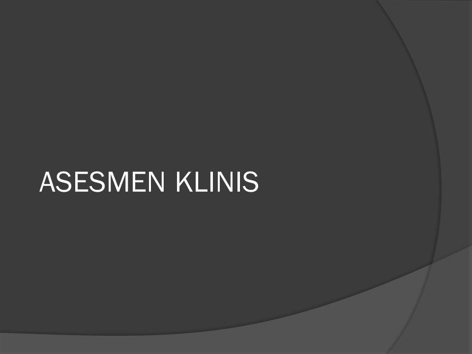 ASESMEN KLINIS