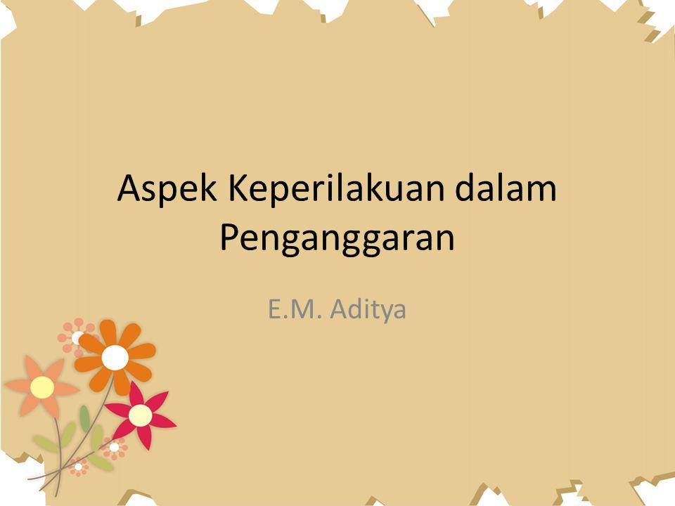 Aspek Keperilakuan dalam Penganggaran E.M. Aditya