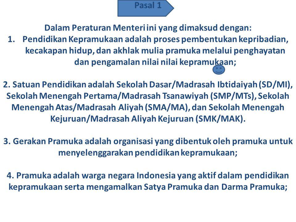 PERATURAN MENTERI PENDIDIKAN DAN KEBUDAYAAN REPUBLIK INDONESIA NOMOR 63 TAHUN 2014 TENTANG PENDIDIKAN KEPRAMUKAAN SEBAGAI KEGIATAN EKSTRAKURIKULER WAJ