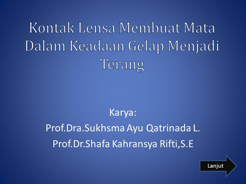 Karya: Prof.Dra.Sukhsma Ayu Qatrinada L. Prof.Dr.Shafa Kahransya Rifti,S.E Lanjut
