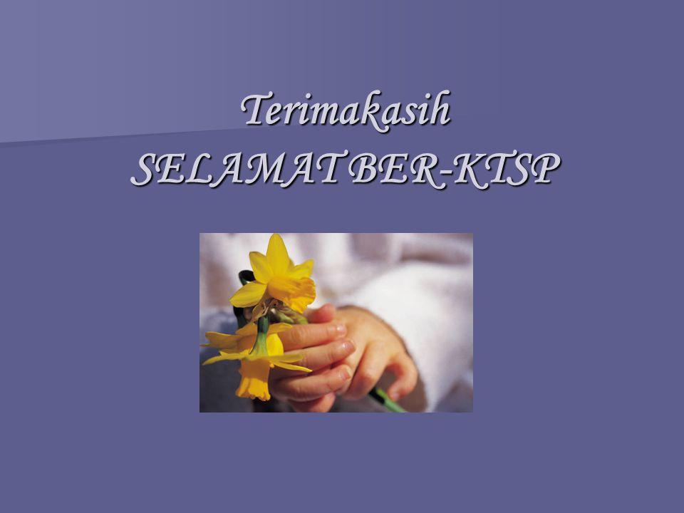 Terimakasih SELAMAT BER-KTSP