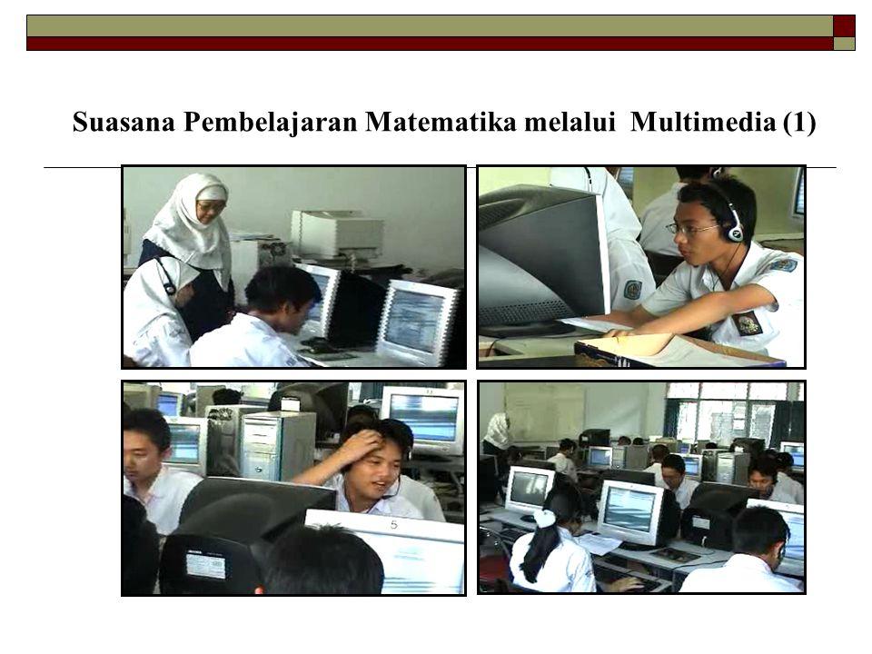 Suasana Pembelajaran Matematika melalui Multimedia (1)