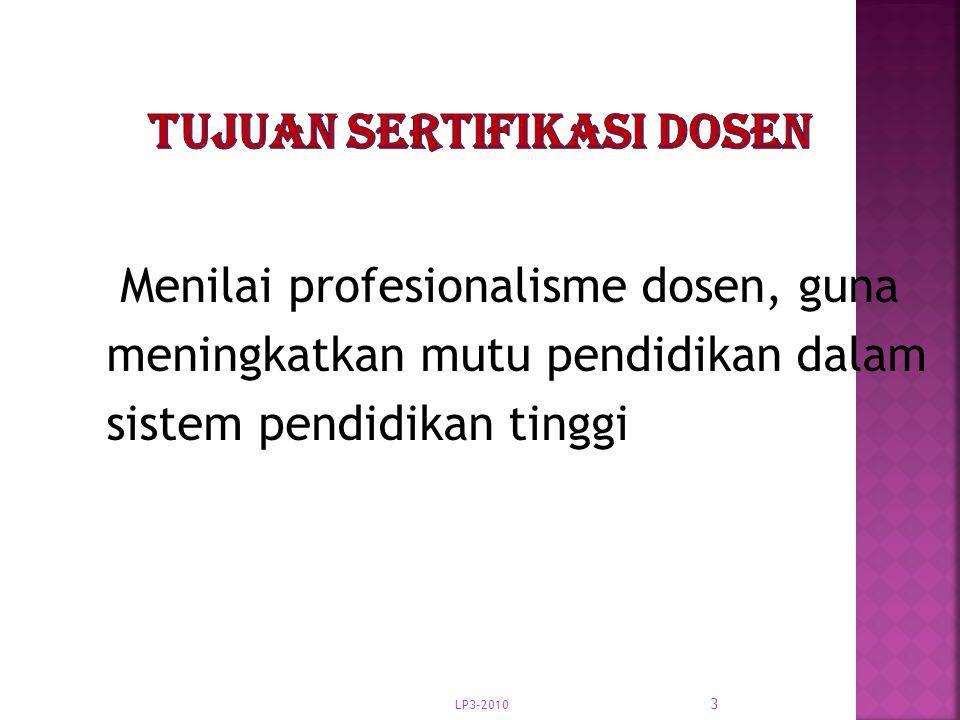 3 Menilai profesionalisme dosen, guna meningkatkan mutu pendidikan dalam sistem pendidikan tinggi