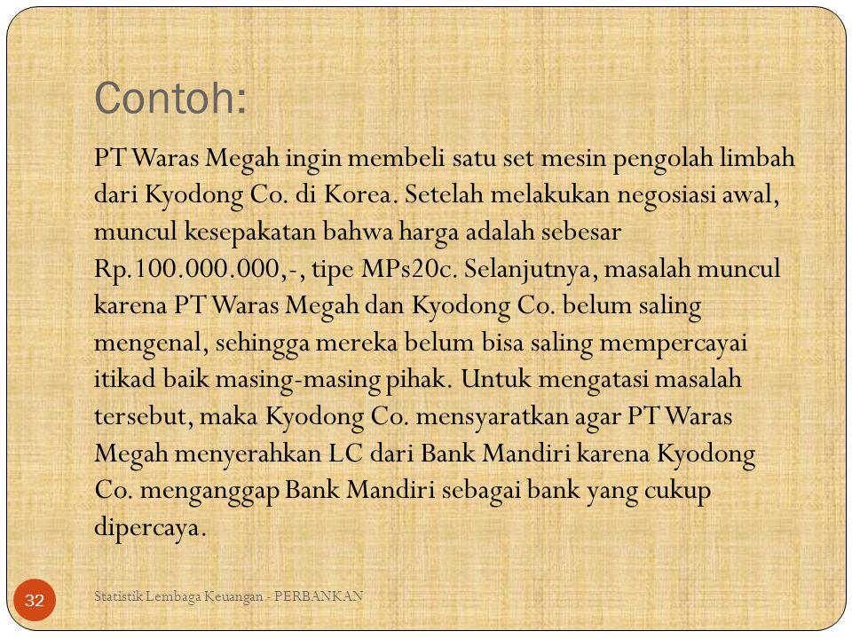 Statistik Lembaga Keuangan - PERBANKAN 33 PT Waras Megah Bank Mandiri Kyodong Co.