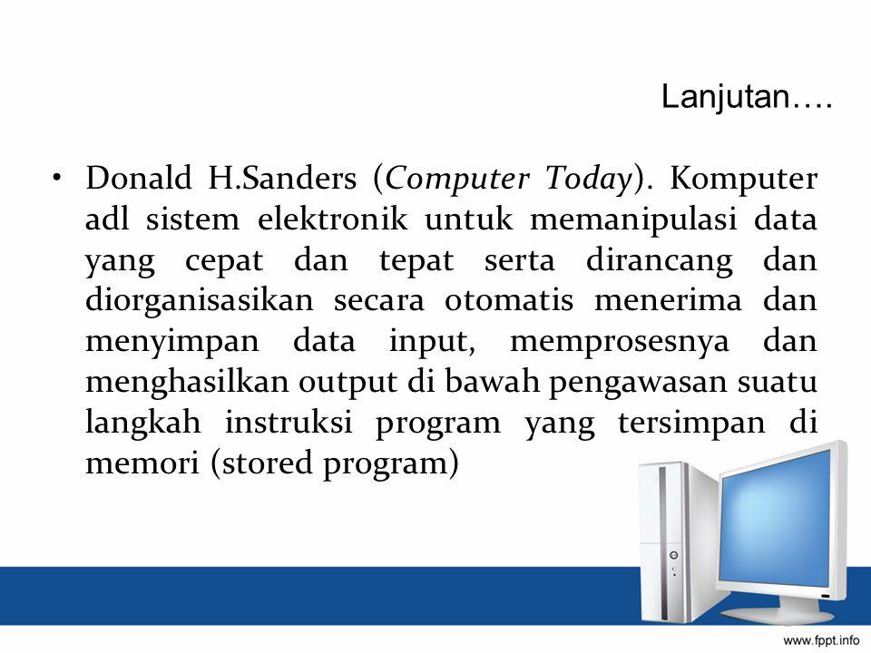 Donald H.Sanders (Computer Today).