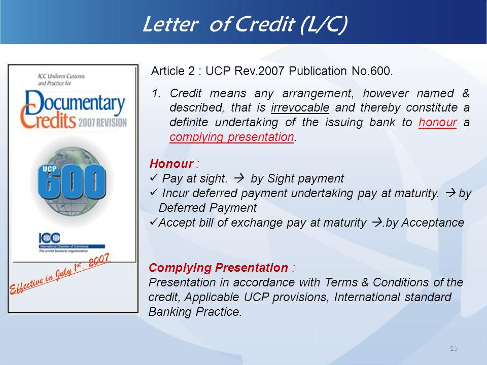 Article 2 : UCP Rev.2007 Publication No.600.