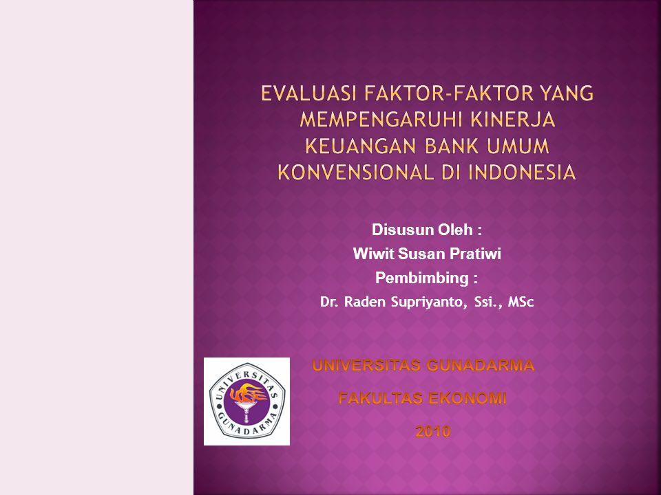 Disusun Oleh : Wiwit Susan Pratiwi Pembimbing : Dr. Raden Supriyanto, Ssi., MSc