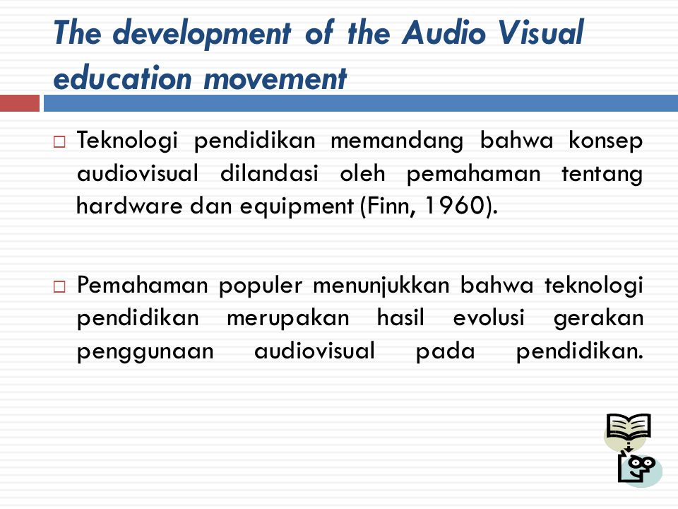 Cont'  Visual aid atau alat bantu mengajar yang berupa gambar, model, objek yang ungan antara bahan ajar secara kongkrit dengan proses belajar dapat digunakan dengan tujuan untuk memperkenalkan, membangun, memperkaya, atau mengklarifikasi konsep abstrak.