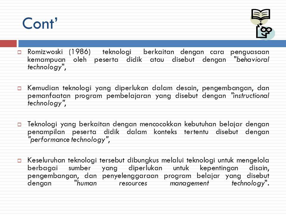 FAKTOR-FAKTOR DALAM TEKNOLOGI PENDIDIKAN Januszewski (2001: 2-15) mengungkapkan bahwa tahap awal sebagai pengantar ke arah pengembangan konsep dan istilah teknologi pendidikan dilandasi dan dipertajam oleh tiga faktor berikut: - Pertama, engineering (Bern, 1961; Szabo, 1968); - Kedua, science (Finn, 1953; Ely, 1970; Jorgenson, 1981; Saettler, 1990; Shorck, 1990), - Ketiga, the development of the Audio Visual education movement (Ely, 1963; Ely, 1970; Jorgerson, 1981; Saettler, 1990; Shrock, 1990).