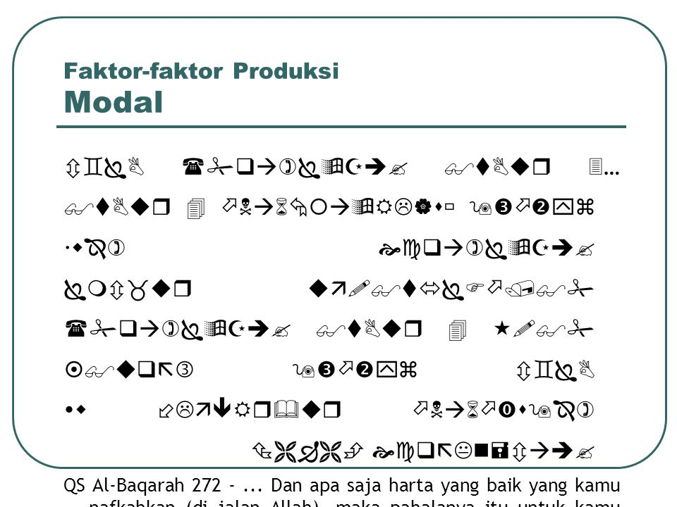 Faktor-faktor Produksi Modal  …                 