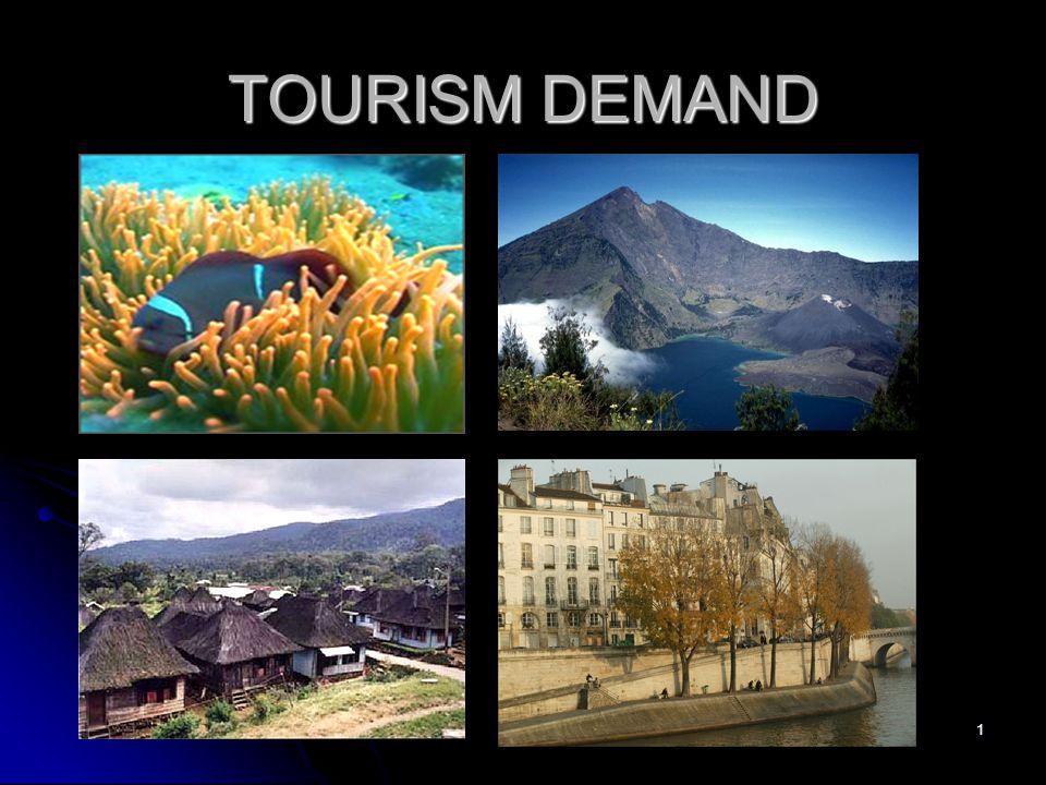 1 TOURISM DEMAND