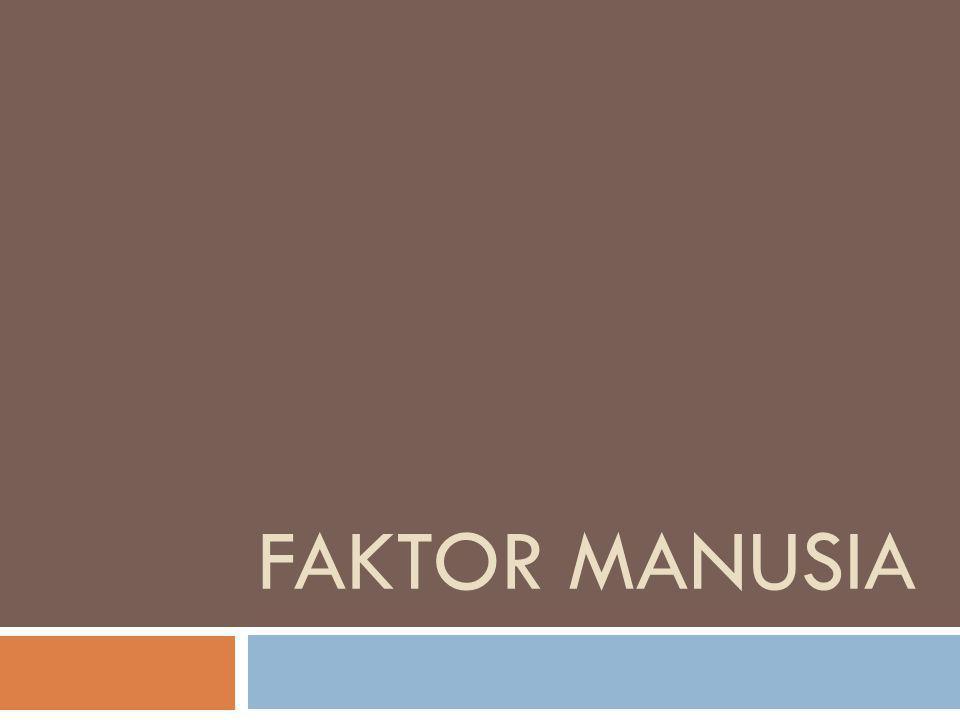 FAKTOR MANUSIA